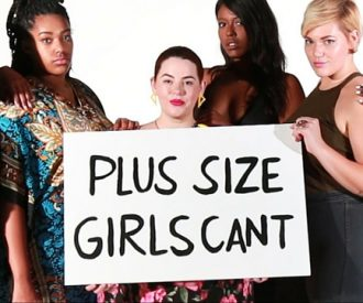 Plus size girls can't