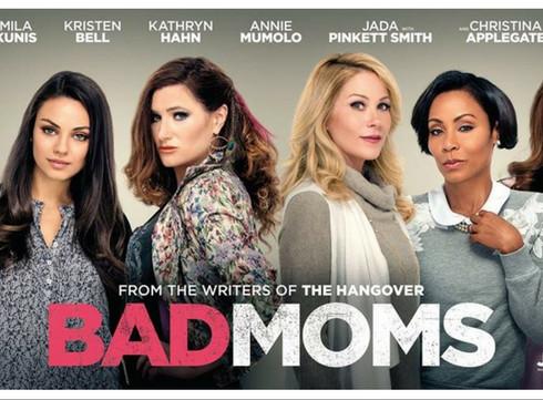 Le verdict : Bad Moms