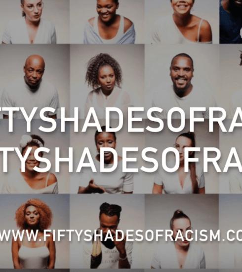 Fifty Shades Of Racism, un mouvement pour exposer le racisme sous toutes ses formes