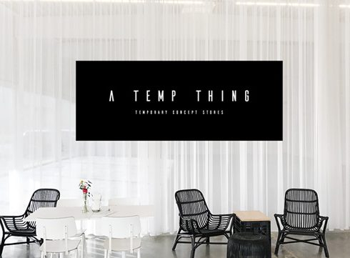 HOTSPOT: Pop-up conceptstore A Temp Thing